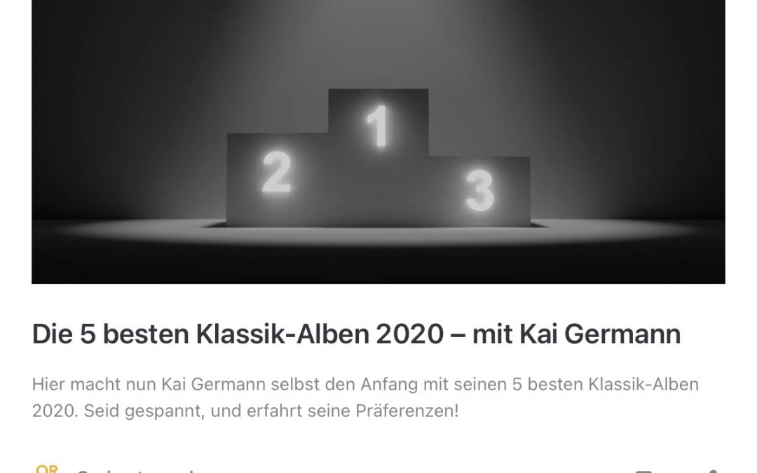 The 5 best classical albums of 2020 – by Orchestergraben with Kai Germann